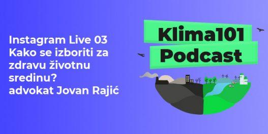 Instagram Live 03 Kako se izboriti za zdravu životnu sredinu - advokat Jovan Rajić